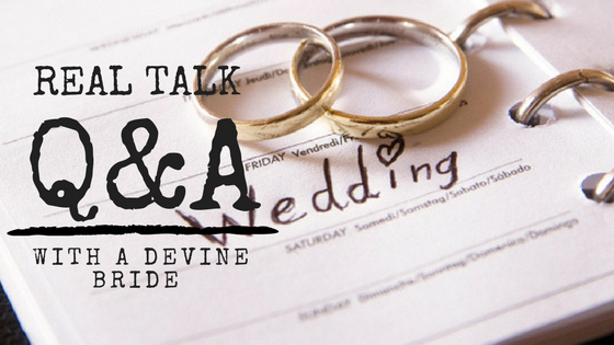 Real Talk: Q&A with a Devine Bride